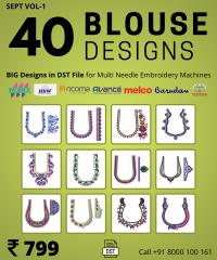 40 Blouse Designs Vol-1, for Multi Needle Embroidery Machine